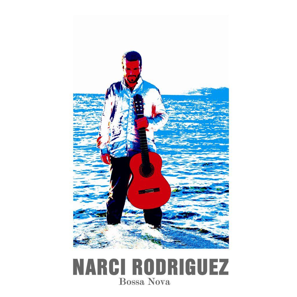 Narci Rodríguez - Bossa Nova