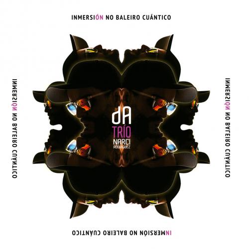 dA Trio - Inmersión No baleiro cuántico